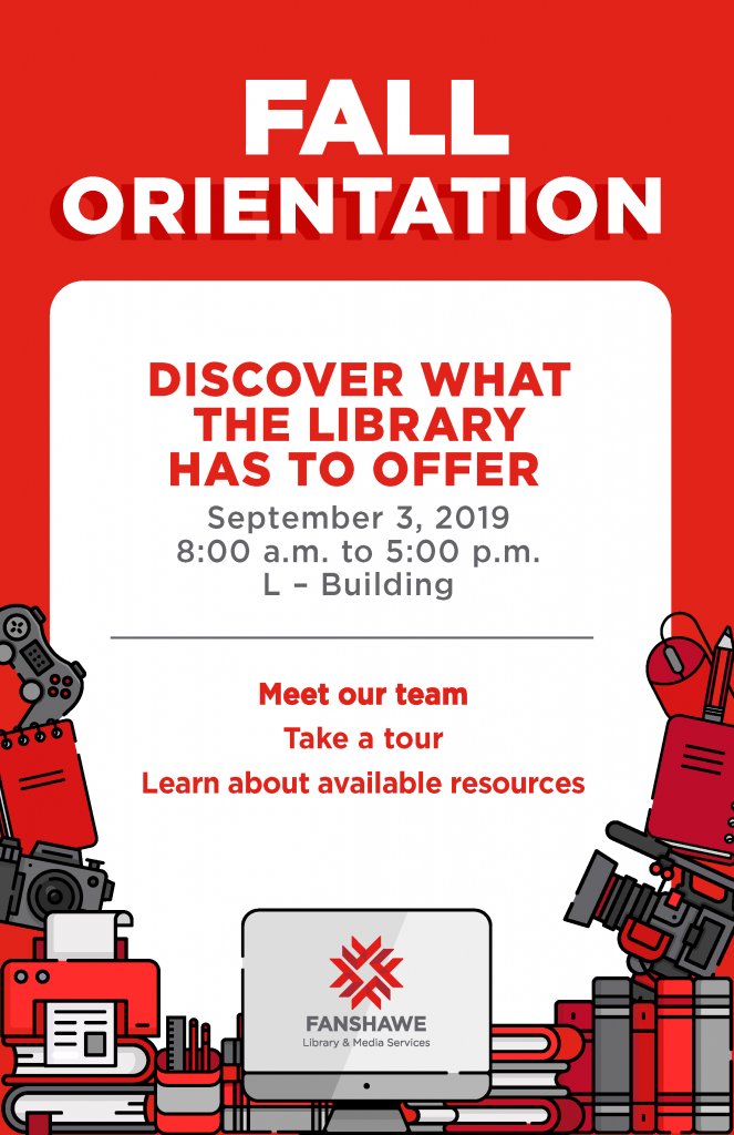 Discover what the library has to offer on Fall Orientation Day, Tuesday September 3rd. We will be open from 8:00 a.m. to 5:00 p.m.