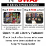 Stop n' Swap at the library : Donate a non-perishable food or cleaning supply to the library Sharing Shop bin, and take a book or dvd from our gently used table