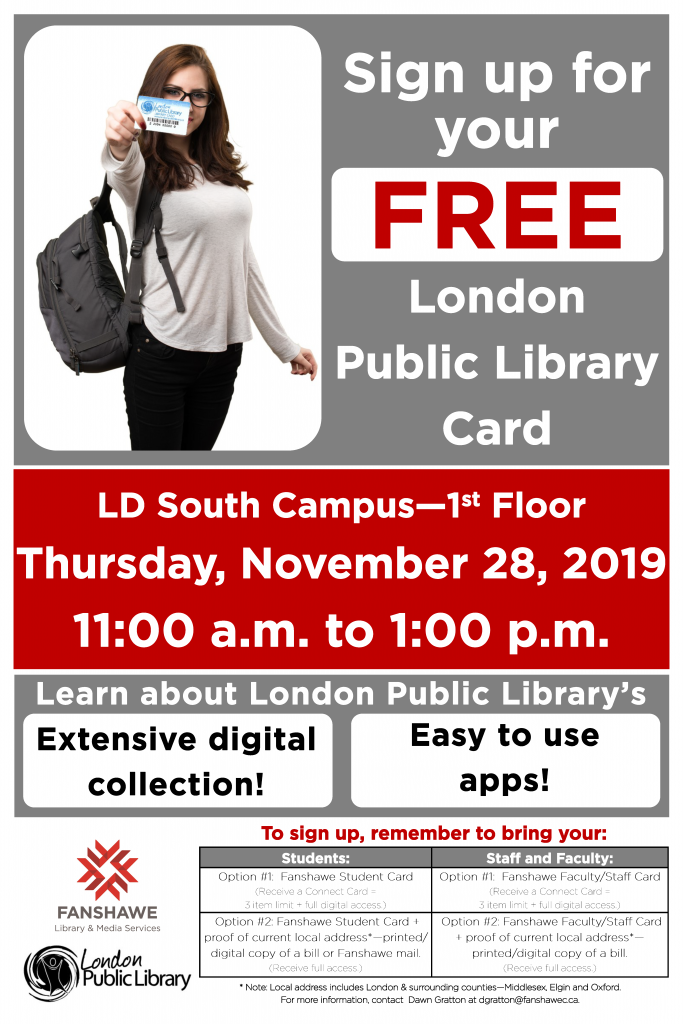 Sign up for a free London Public Library card at Fanshawe's London South Campus! Thursday November 28, from 11:00 a.m. to 1:00 p.m.