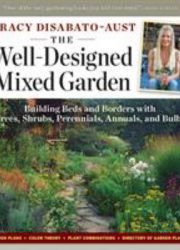 The well-designed mixed garden building beds and borders with trees, shrubs, perennials, annuals, and bulbs
