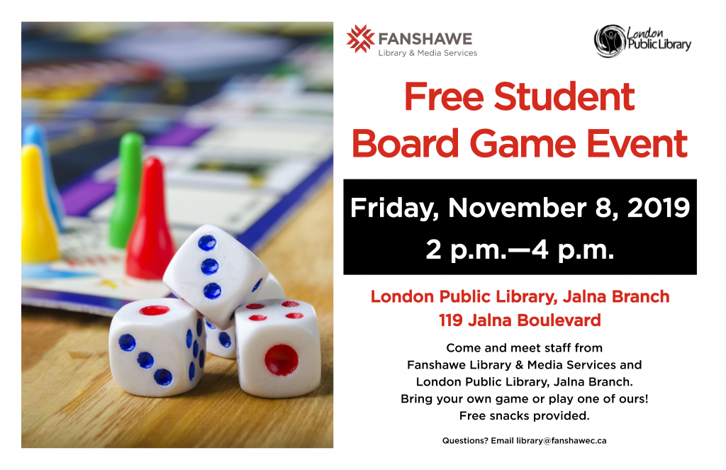Student board game event at London Public Library's Jalna Branch on Friday November 8th from 2:00 p.m. to 4:00 p.m. Free! Come meet library staff and play games.