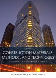 Construction materials, methods, and techniques: building for a sustainable future