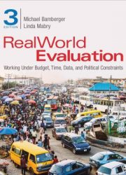 RealWorld evaluation: working under budget, time, data, and political constraints