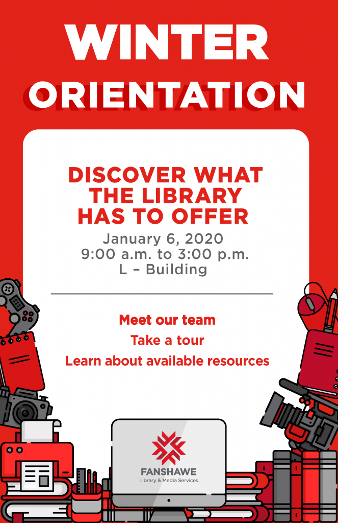 Check out the library on Orientation Day! January 6 2020 from 9 a.m. to 3 p.m. in L1003.