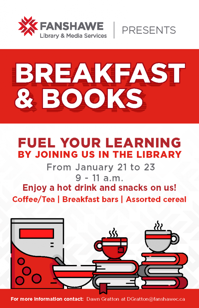 Join us for breakfast in the library! January 21 to 23 from 9 to 11 a.m.