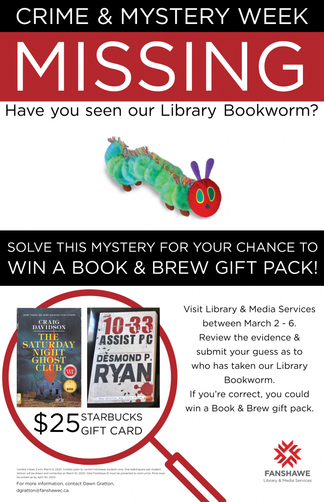 Crime and Mystery Week at the library March 2nd to 6th. Come and guess who kidnapped our library bookworm and have a chance to win a books and brew prize pack!