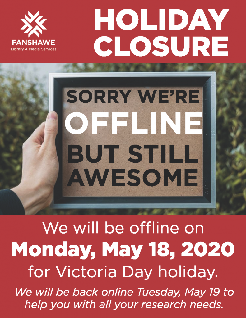 Library staff will be offline on Victoria Day, Monday May 18 2020