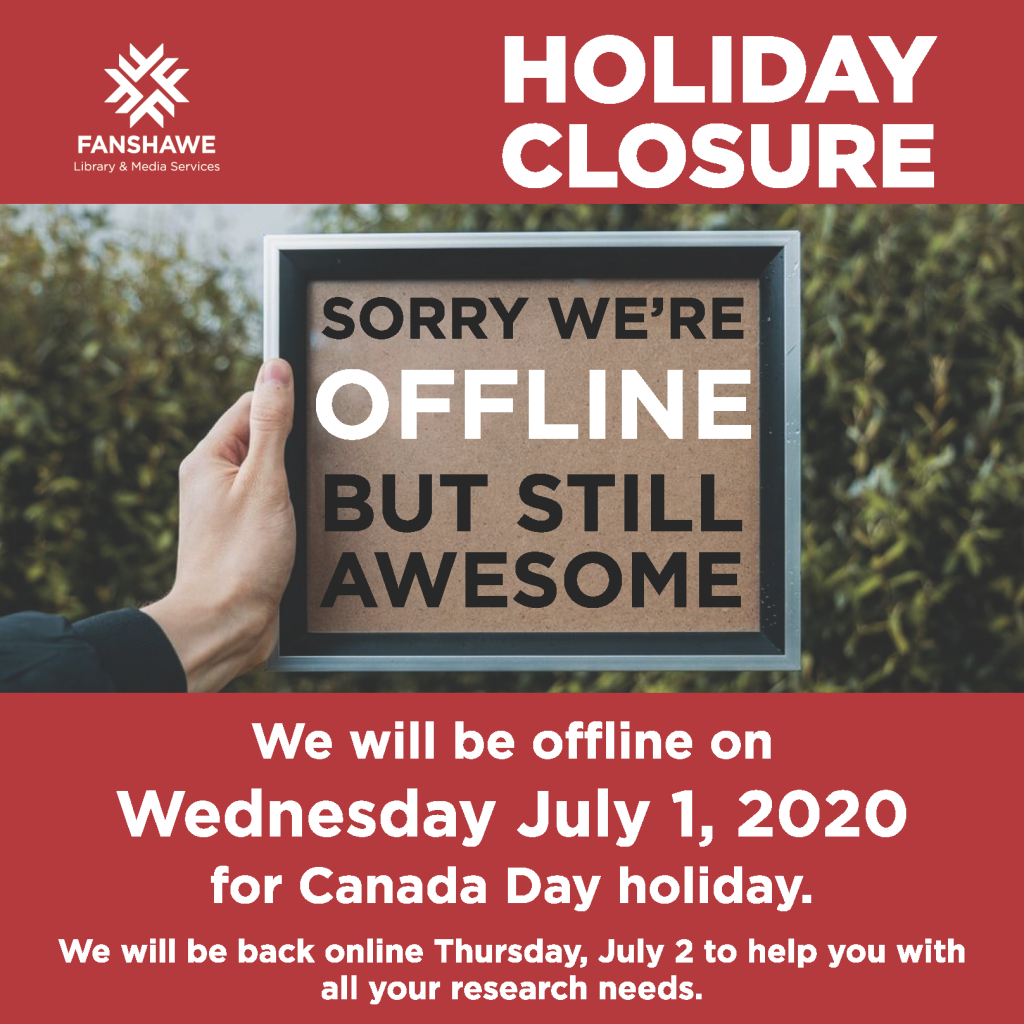 Staff will be offline on Canada Day, Wednesday July 1st. We will be back online Thursday July 2nd to help you with all your research needs.