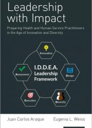 eBook - Leadership With Impact; Preparing Health And Human Service Practitioners In The Age Of Innovation And Diversity