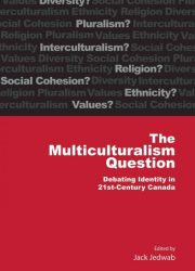 eBook - Multiculturalism Question; Debating Identity In 21st-Century Canada