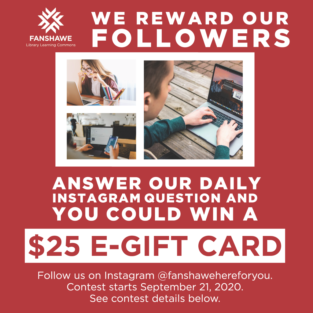 Our Instagram daily giveaways continue this fall semester! Follow @ Fanshawe Here For You for a chance to win.