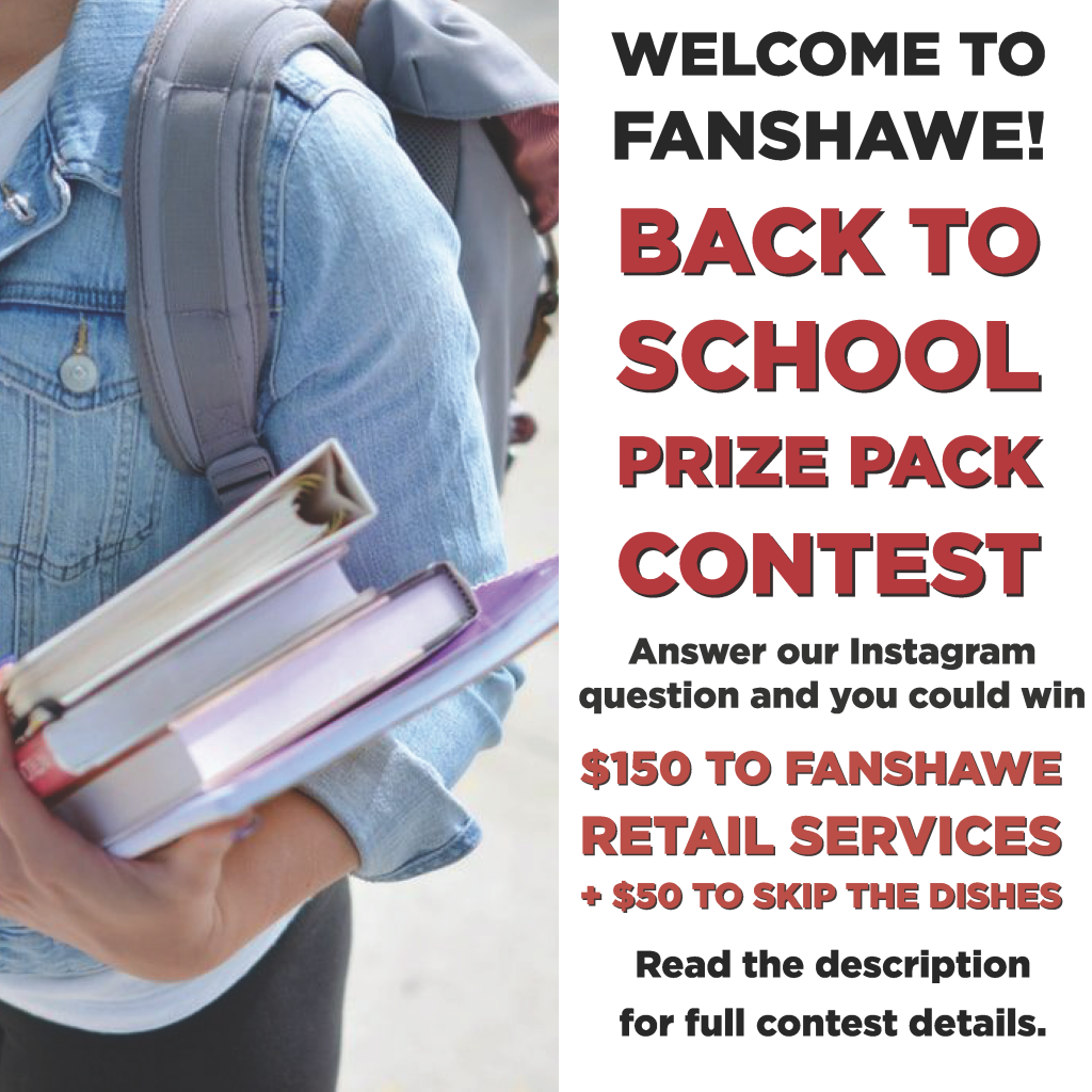 Welcome back to school! Win $150 to Fanshawe Retail Services and $50 to Skip the Dishes! Check Fanshawe Here For You on Instagram for details.