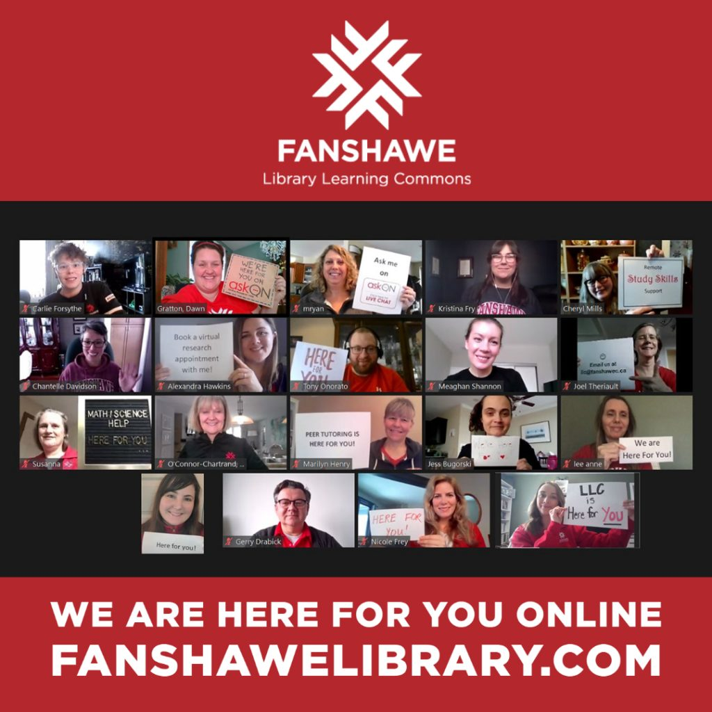 Fanshawe Library Learning Commons: We are here for you online Fanshawelibrary.com