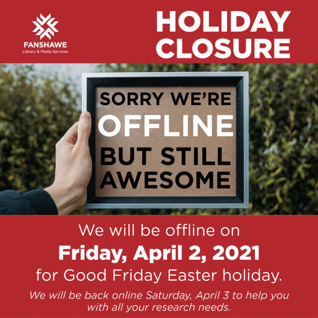 Holiday Closure notice: we will be offline on Friday, April 2, 2021 for Good Friday Easter holiday. We will be back online Saturday, April 3 to help you with all your research needs.