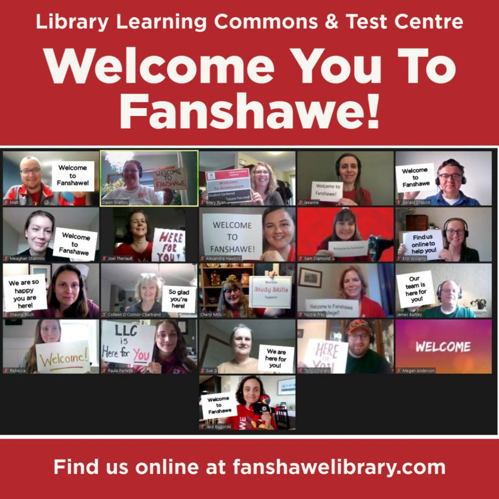 Library Learning Commons and Test Centre welcomes you to Fanshawe! Fins us online at fanshawelibrary.com