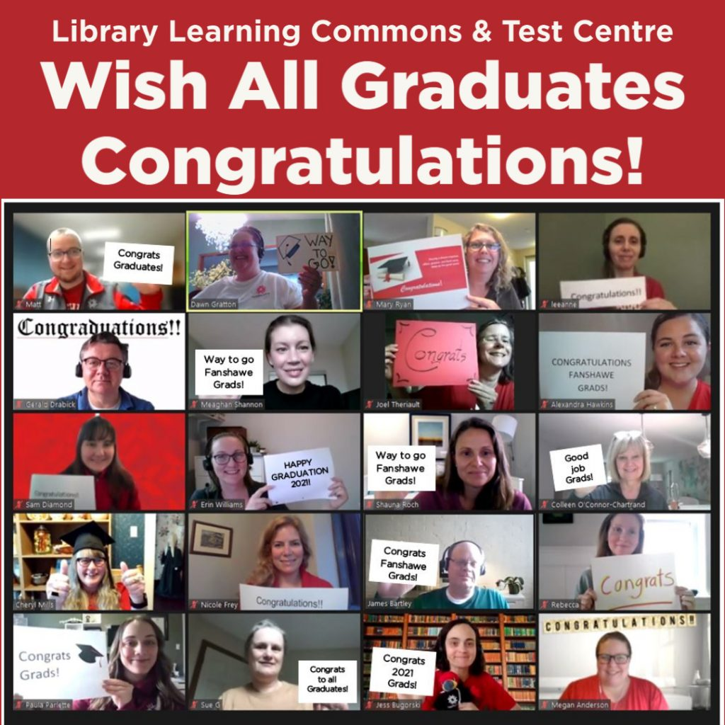 Library Learning COmmons and Test Centre wish all graduates congratulations!