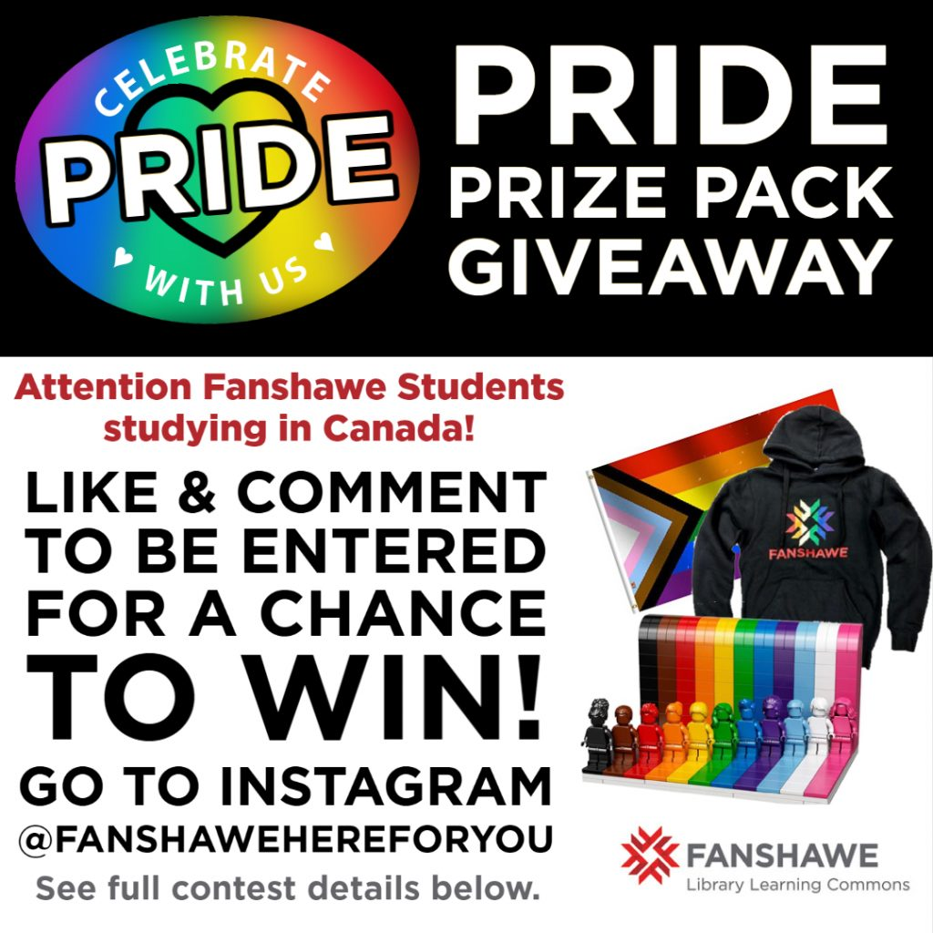 Celebrate Pride with us! Attention Fanshawe Students studying in Canada: like and comment on our Instagram @Fanshawehereforyou to be entered for a chance to win our Pride Prize Pack! See full contest details below