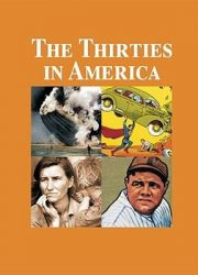 The thirties in America