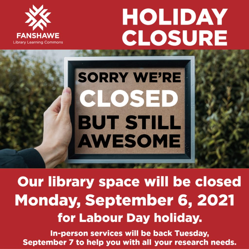 The LLC space in F1066 will be closed for Labour Day weekend, September 4 to 6 2021. We will re-open September 7 at 8 a.m.